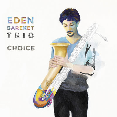 Choice Eden Bareket Trio