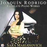 ロドリーゴ ピアノ作品全集_サラ・マリアノヴィチ(SONY CLASSICAL)