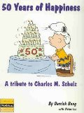 「スヌーピーたち50年分のHAPPY BOOK ( 原題 50 Years of Happiness A tribute to Charles M.Schulz )」