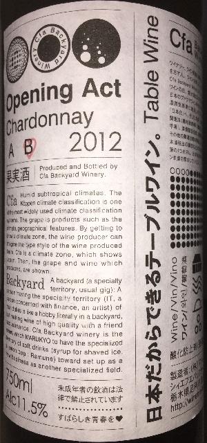 Opening Act Chardonnay B Cfa Backyard Winery 2012