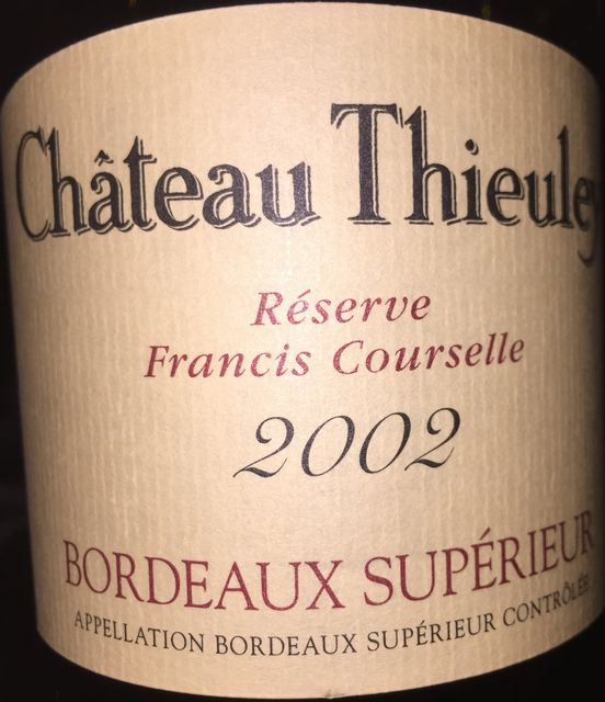 Chateau Thieuley Reserve Francis Courselle 2002