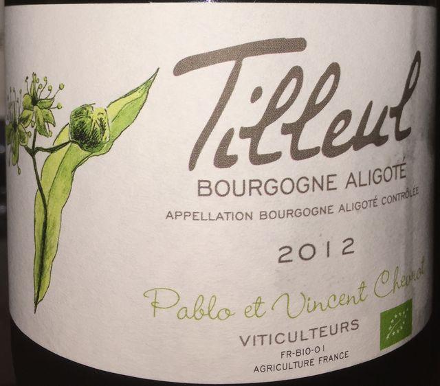Tilleul Bourgogne Aligote Pablo et Vincent Chevrot 2012