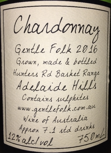 Chardonnay Gentle Folk 2016 part2