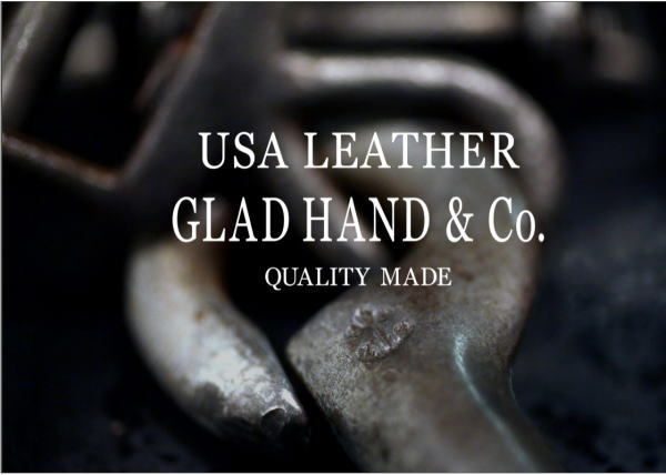 GLAD HAND USA LEATHER 2018 SPRING&SUMMER