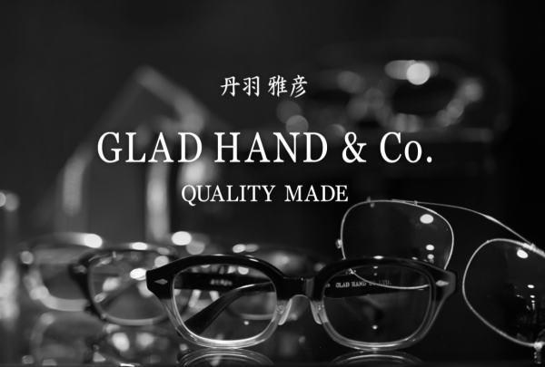 GLAD HAND 丹羽雅彦 2018 SPRING&SUMMER