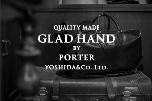 GLAD HAND×POTER 2018 SPRING&SUMMER