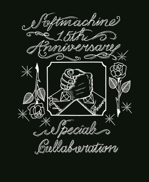 SOFTMACHINE 15th ANNIVERSARY SPECIAL COLLABORATION