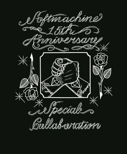 SOFTMACHINE 15th ANNIVERSARY SPECIAL COLLABORATION