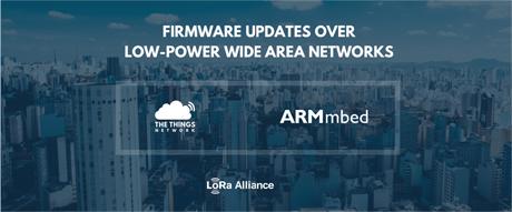 arm社mBed OS、LoRaWANマルチキャストファームウェアアップデートが可能に!