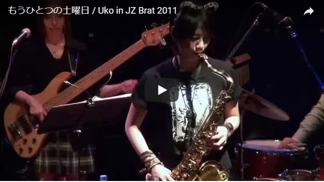Uko 「もうひとつの土曜日」 @渋谷JZ Brat