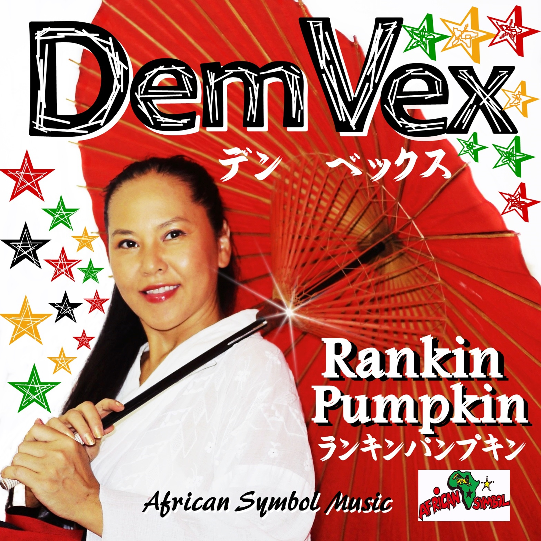 Rankin Pumpkin Dem Vex