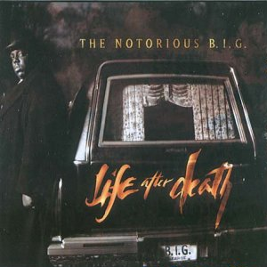 The Notorious BIG Life After Death