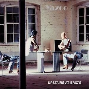 Yazoo Upstairs at Erics